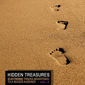 Hidden Treasures, Vol. 4 - Electronic Tracks Advertised to a Bigger Audience de Various Artists