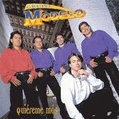 Quierme Mas by Grupo Modelo