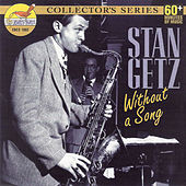 Without a Song by Stan Getz