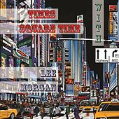 Times Square Time with by Lee Morgan
