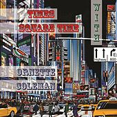 Times Square Time with von Ornette Coleman