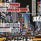 Times Square Time with von Charlie Byrd