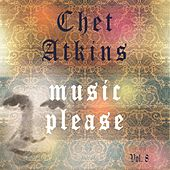 Music Please Vol. 8 by Chet Atkins