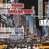 Times Square Time with de Jean Ferrat