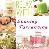 Relax with by Stanley Turrentine