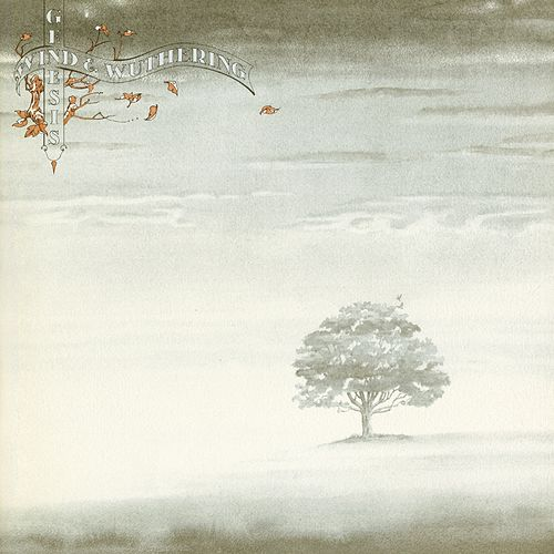 Wind & Wuthering by Genesis