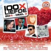 100X Liefde 2014 - Deel 2 van Various Artists