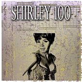 Shirley 100 (100 Original Tracks) von Shirley Bassey