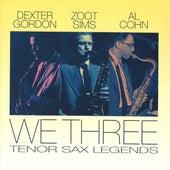 We Three: Tenor Sax Legends by Al Cohn