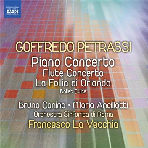 Petrassi: Piano Concerto - Flute Concerto - La follia di Orlando Suite by Various Artists