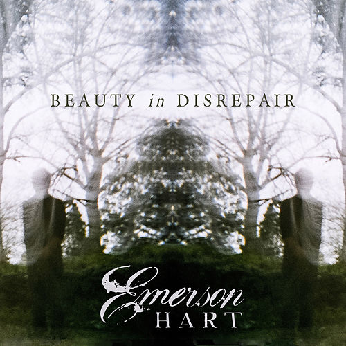 Beauty In Disrepair by Emerson Hart