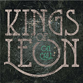 On Call by Kings of Leon