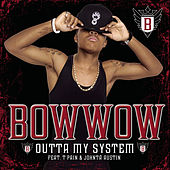 Outta My System de Bow Wow