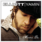Movin' On by Elliott Yamin