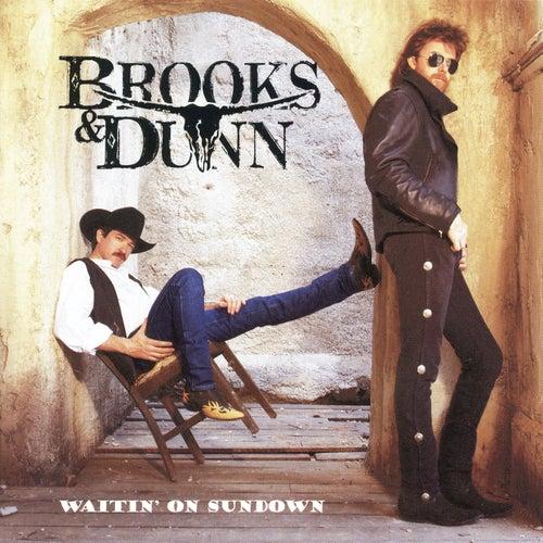 Waitin' On Sundown by Brooks & Dunn