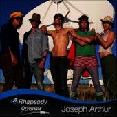 Rhapsody Originals by Joseph Arthur