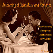 An Evening of Light Music and Romace, Vol. 1 by Various Artists