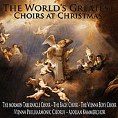 The World's Greatest Choirs at Christmas von Various Artists