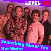 Something About You by Level 42