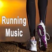 Running Music (The Best Jogging, Running & Sprint Playlist for Every Kind of Runner!) von Various Artists