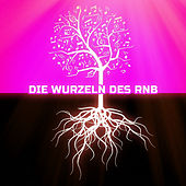 Die Wurzeln des RnB by Various Artists