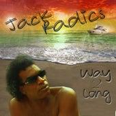 Way 2 Long - Single by Jack Radics