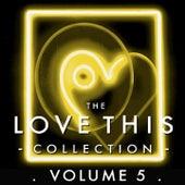 The Love This Collection, Vol. 5 (Bonus Tracks) de Various Artists