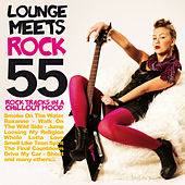 Lounge Meets Rock (55 Rock Tracks in a Chillout Mood) de Various Artists