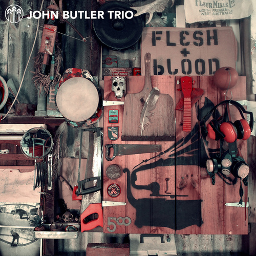 Flesh + Blood by The John Butler Trio