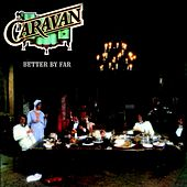Better By Far by Caravan