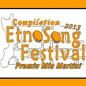 Etnosong festival compilation 2013 (Premio Mia Martini) by Various Artists