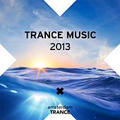 Trance Music 2013 - EP di Various Artists