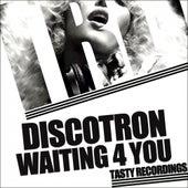 Waiting 4 You fra Discotron