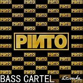Bass Cartel de Pinto