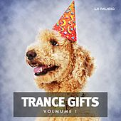 Trance Gifts Vol. 1 - EP by Various Artists