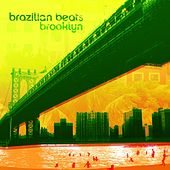 Brazilian Beats Brooklyn de Various Artists