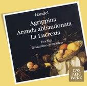 Handel : Arias & Recits from Agrippina, Armida & Lucrezia by Eva Mei
