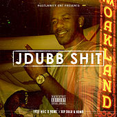 Hustlanity Ent Presents: J Dubb Sh*t de J. Dubb