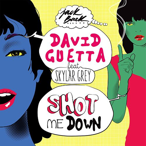 Shot Me Down (feat. Skylar Grey) by David Guetta