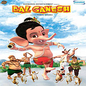 Bal Ganesh (Original Motion Picture Soundtrack) by Various Artists