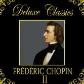 Deluxe Classics: Frédéric Chopin 2 by Orquesta Lírica de Barcelona
