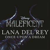 Once Upon a Dream von Lana Del Rey