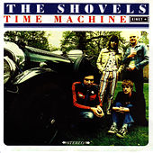 Time Machine by The Shovels