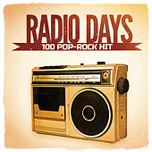 Radio Days, Vol. 4: 100 Pop-Rock Hits aus den 60er und 70er Jahren by Various Artists