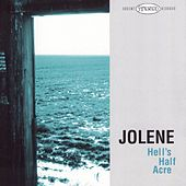 Hell's Half Acre by Jolene
