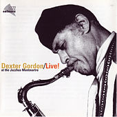 Live! At The Montmartre by Dexter Gordon