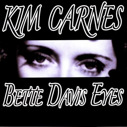 Bette Davis Eyes by Kim Carnes