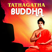 Tathagatha Buddha (Original Motion Picture Soundtrack) by Various Artists