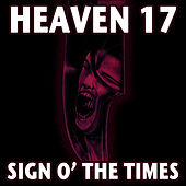Sign O' The Times de Heaven 17