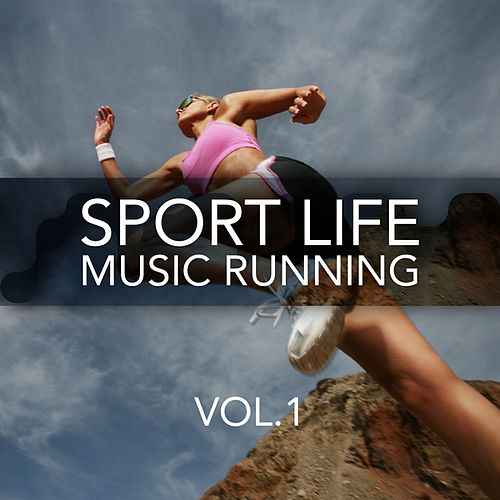 Sport Life Music Running, Vol. 1 by Various Artists
